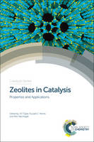 Zeolites in Catalysis: Properties and...