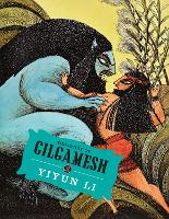 The Story of Gilgamesh