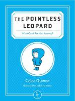The Pointless Leopard: What Good are...