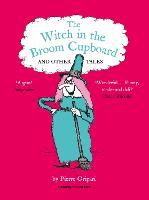 The Witch in the Broom Cupboard and...