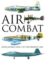 Air Combat: From World War I to the...