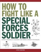 How to Fight Like a Special Forces...