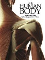 The Human Body: An Illustrated Guide...