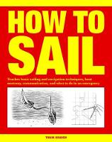 How to Sail: Teaches basic sailing ...