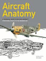 Aircraft Anatomy: A technical guide ...