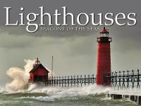 Lighthouses: Beacons of the Seas