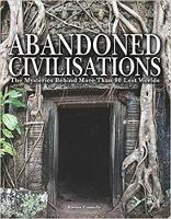 Abandoned Civilisations: The ...