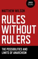 Rules without Rulers: The...