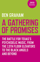 A Gathering of Promises: The Battle...