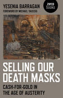 Selling Our Death Masks: ...