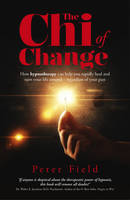 The Chi of Change: How Hypnotherapy...