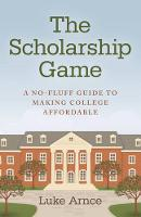 The Scholarship Game: A No-Fluff ...