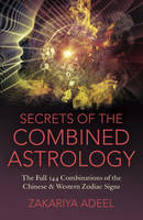 Secrets of the Combined Astrology: ...