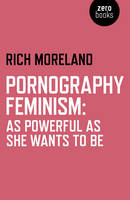 Pornography Feminism: As Powerful as...