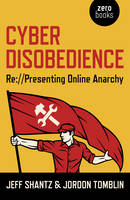 Cyber Disobedience: Representing...