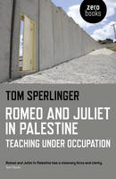Romeo and Juliet in Palestine:...
