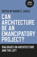 Can Architecture be an Emancipatory...