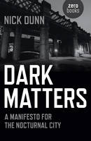 Dark Matters: A Manifesto for the...