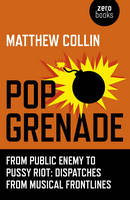 Pop Grenade: From Public Enemy to...