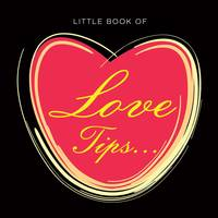 Little Book of Love Tips