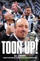 Toon Up - The Story of Newcastle...