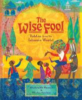 The Wise Fool: Fables from the ...