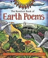 The Barefoot Book of Earth Poems: 2016