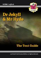 GCSE English Text Guide - Dr Jekyll...