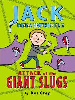 Jack Beechwhistle: Attack of the ...