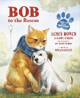 Bob to the Rescue: An Illustrated...