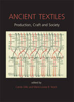 Ancient Textiles: Production, Crafts...