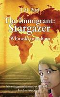 The Immigrant: Stargazer
