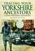 Tracing Your Yorkshire Ancestors: A...