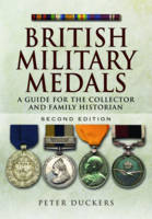 British Military Medals: A Guide for...
