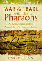 War and Trade with the Pharaohs: An...