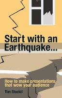 Start With an Earthquake...: How to...