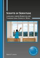 Scripts of Servitude: Language, Labor...