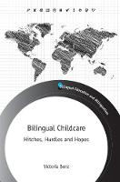 Bilingual Childcare: Hitches, Hurdles...
