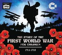 The Story of the First World War for...