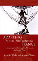 Adapting Nineteenth-Century France:...