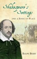 Shakespeare's Settings and a Sense of...
