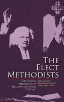 The Elect Methodists: Calvinistic...