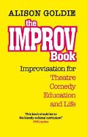 The Improv Book: Improvisation for...