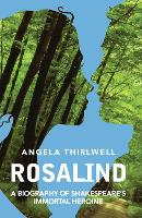 Rosalind: A Biography of ...