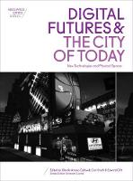 Digital Futures and the City of ...