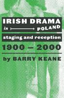 Irish Drama in Poland: Staging and...