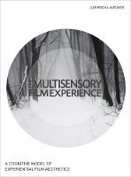 Multisensory Film Experience: A...