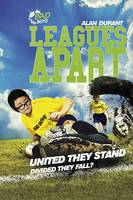 Leagues Apart - United They Stand -...