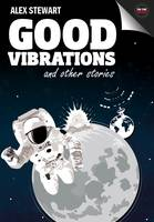 Good Vibrations and Other Stories