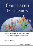 Contested Epidemics: Policy Responses...
